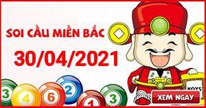 Soi cầu XSMB 30-04 - Dự đoán xổ số Miền Bắc ngày 30/04/2021
