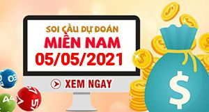Soi cầu XSMN 05-05 - Dự đoán xổ số Miền Nam ngày 05/05/2021